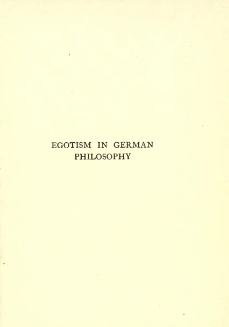 The first page of Egotism in German Philosophy